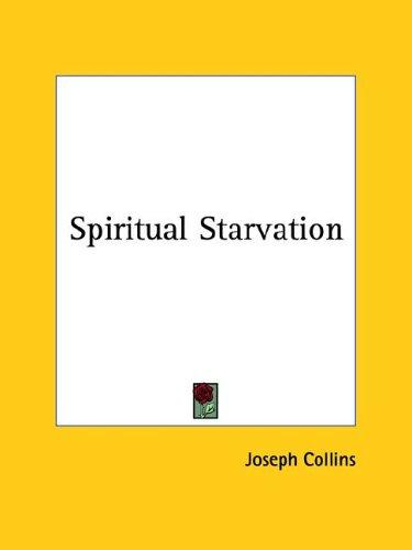 Spiritual Starvation by Joseph Collins