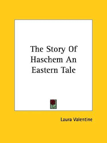 The Story of Haschem by Laura Valentine