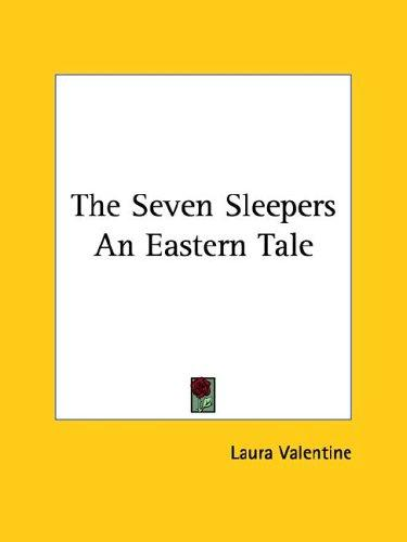The Seven Sleepers by Laura Valentine