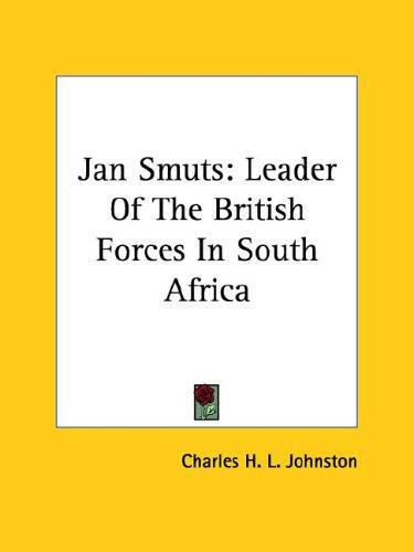 Jan Smuts by Charles H. L. Johnston