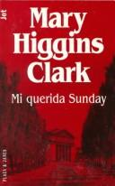 Mi querida Sunday by Mary Higgins Clark