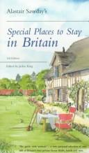 Alastair Sawday's Special Places to Stay in Britain (Alastair Sawday's Special Places to Stay) by Alastair Sawday