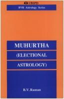 Muhurtha (Electional Astrology) by B. V. Raman