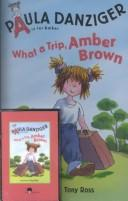 What a Trip, Amber Brown (Amber Brown Series)