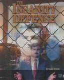 The Insanity Defense by Richard Worth