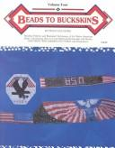 Beads to Buckskins, Vol. 4 by Peggy Sue Henry