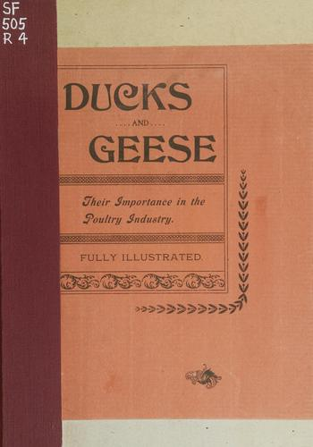 Ducks and geese by Reliable Poultry Journal Publishing Company.