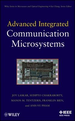 Advanced integrated communication microsystems by