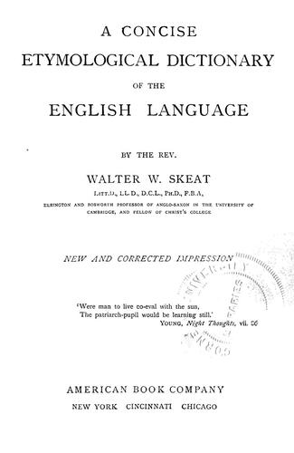 A concise etymological dictionary of the English language by Walter W. Skeat