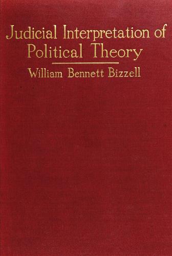 Judicial interpretation of political theory