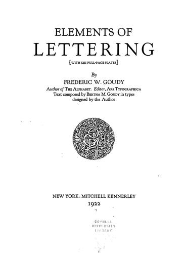 Elements of lettering (with XIII full-page plates) by Frederic W. Goudy