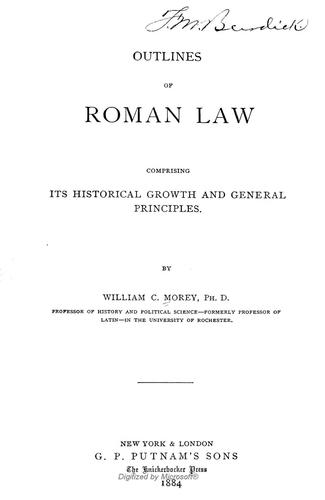 Outlines of Roman law by Morey, William C.
