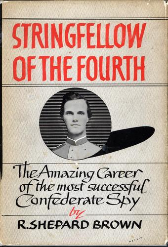 Stringfellow of the Fourth by R. Shepard Brown