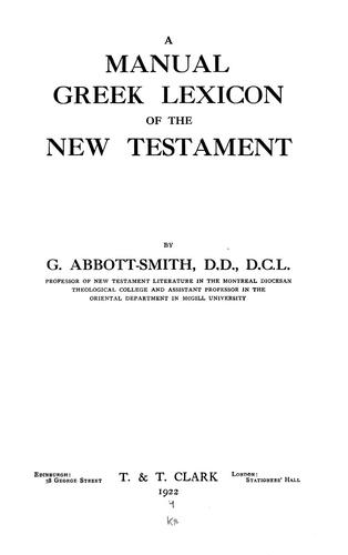 A manual Greek lexicon of the New Testament by George Abbott-Smith