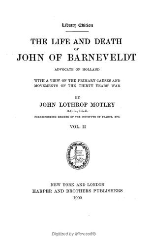 The writings of John Lothrop Motley.