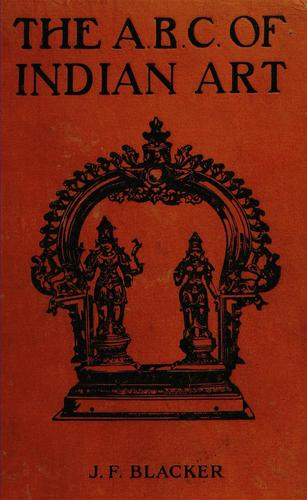The ABC of Indian art by J. F. Blacker