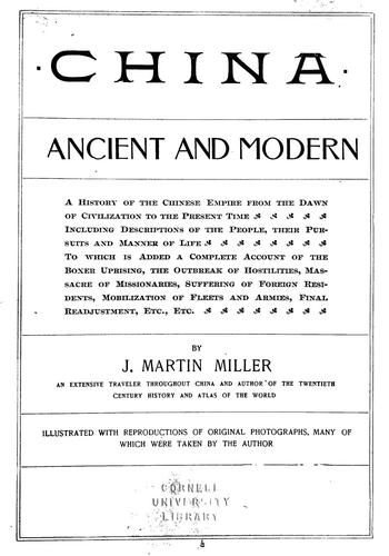 China, ancient and modern by J. Martin Miller