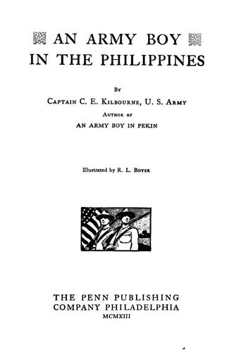 An Army boy in the Philippines by C. E. Kilbourne