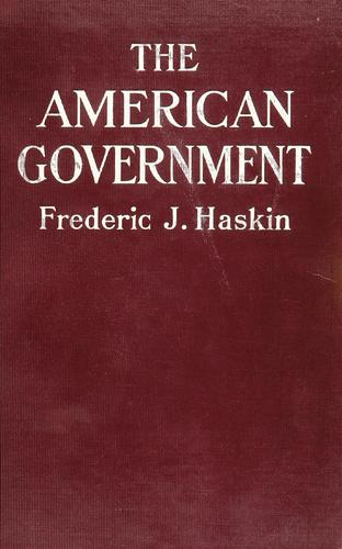 The American government by Haskin, Frederick Jennings