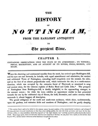 The history of Nottingham, embracing its antiquities, trade, and manufactures, from the earliest authentic records, to the present period by John Blackner