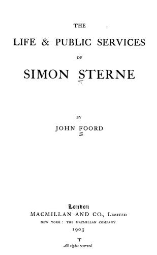 The life & public services of Simon Sterne by John Foord