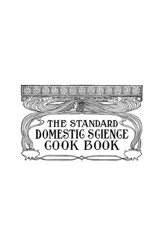 The standard domestic science cook book by William Henry Lee