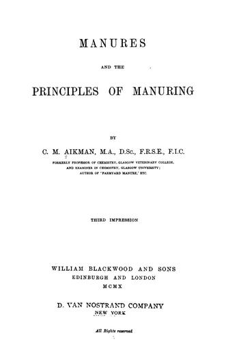 Manures and the principles of manuring by Charles Morton Aikman