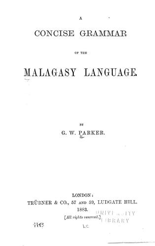 A concise grammar of the Malagasy language by G. W. Parker