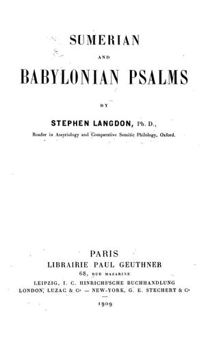 Sumerian and Babylonian psalms by Stephen Langdon