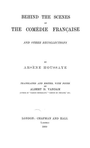 Behind the scenes of the Comédie française by Arsène Houssaye