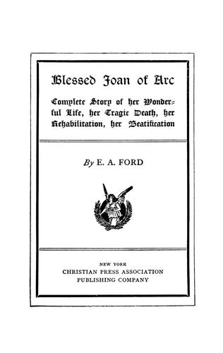 Blessed Joan of Arc by E. A. Ford