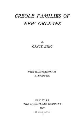 Creole families of New Orleans by Grace Elizabeth King