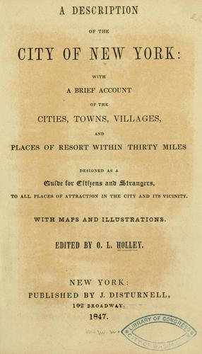 A description of the city of New York by O. L. Holley
