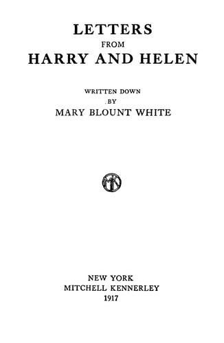 Letters from Harry and Helen by Mary Blount White