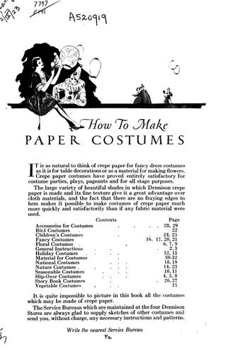 How to make paper costumes by Dennison Manufacturing Company.