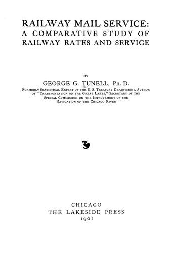Railway mail service by George G. Tunell