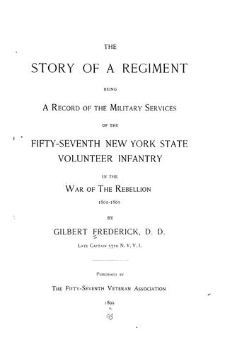 The story of a regiment by Gilbert Frederick