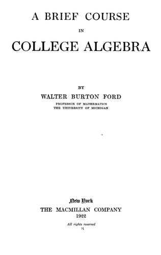 A brief course in college algebra by Walter Burton Ford