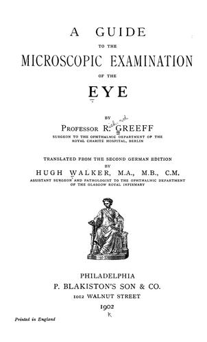 Guide to the microscopic examination of the eye by Richard Greeff