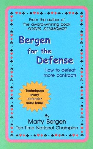 Bergen for the Defense by Marty A. Bergen