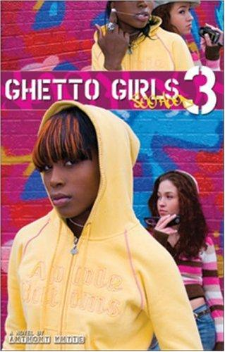 Ghetto Girls 3 by Anthony Whyte