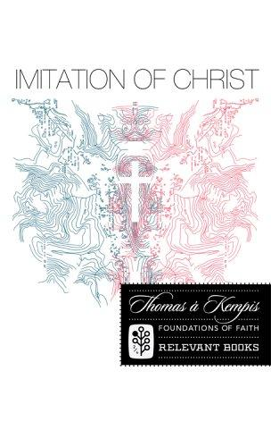 Imitation of Christ (Foundations of Faith) (Foundations of Faith) by Thomas à Kempis