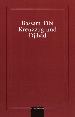 Kreuzzug und Djihad