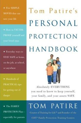 Tom Patire's Personal Protection Handbook by Tom Patire