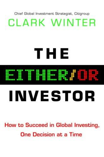 The Either/Or Investor by Clark Winter