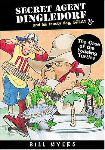The case of the yodeling turtles by Bill Myers