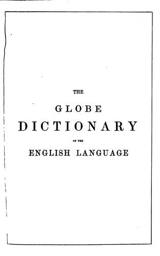 The Globe dictionary of the English language by English language