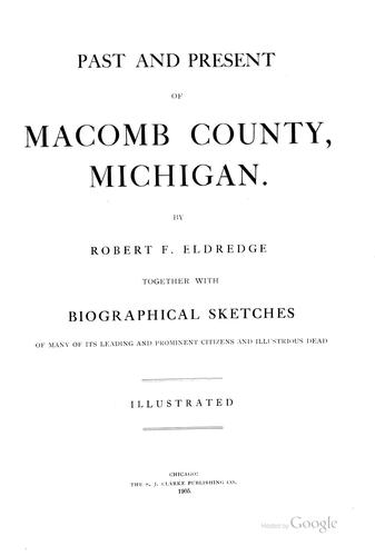 Past and Present of Macomb County, Michigan by Robert F. Eldredge