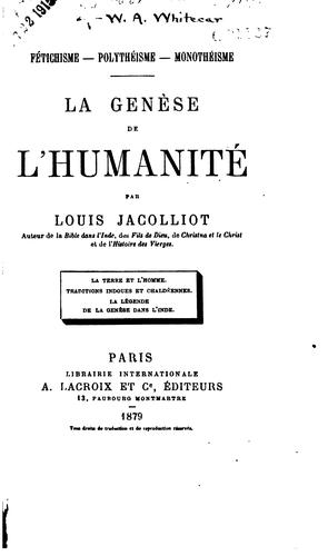 La genèse de l'humanité par by Louis Jacolliot