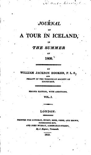 Journal of a Tour in Iceland, in the Summer of 1809 by Sir William Jackson Hooker